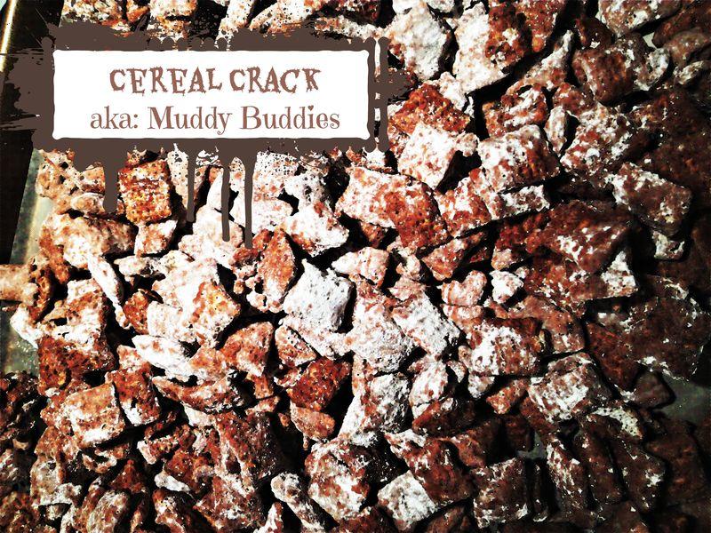 Cereal crack muddy buddies
